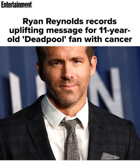 Ράιαν Ρέινολντς : Έστειλε βίντεο σε 11χρονο θαυμαστή του που πάσχει από καρκίνο | to10.gr