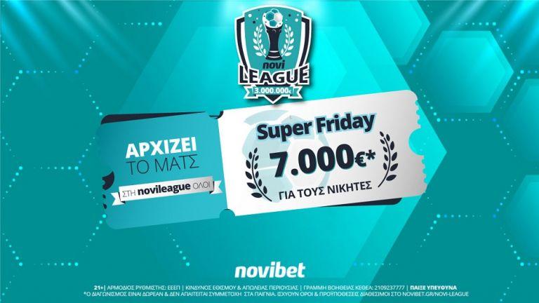 Super Friday στη Novileague – Κάνεις το 2/2 και διεκδικείς 7.000€ δωρεάν*! | to10.gr